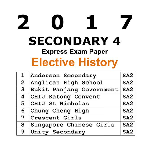 2017 Secondary 4 Express History Elective Prelim Exam Papers (soft copy)
